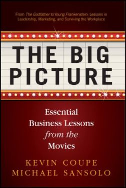 Picture Quotes on The Big Picture  Essential Business Lessons From The Movies  Book