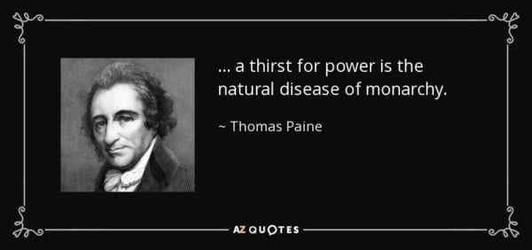 quote-a-thirst-for-power-is-the-natural-disease-of-monarchy-thomas-paine-145-73-46