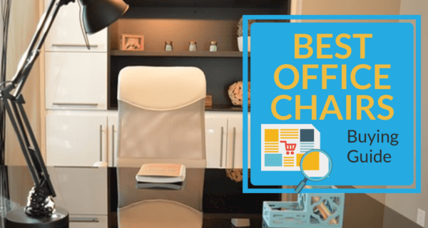 Best Office Chairs Buying Guide
