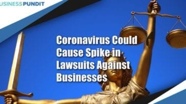 Coronavirus Could Cause Spike in Lawsuits Against Businesses