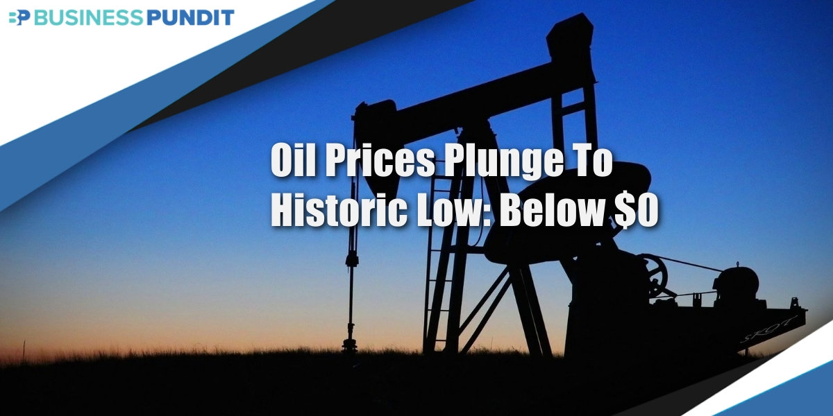 Oil Prices Drop Below $0