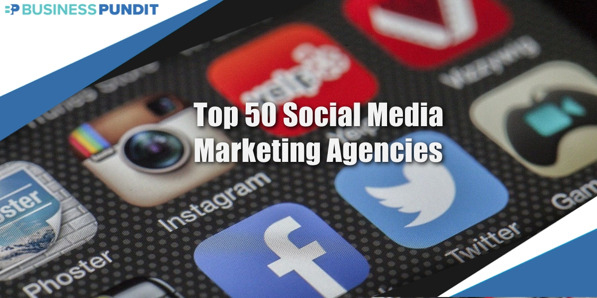 Top 50 Social Media Marketing Agencies